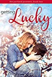 Getting Lucky (The Portland Pioneers Book 2) (English Edition)