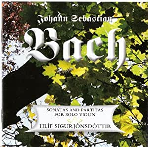 Johann Sebastian Bach - Sonatas and Partitas for Solo Violin