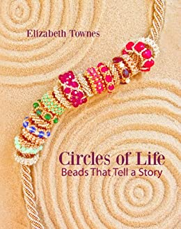 Circles of Life: Beads that Tell a Story (English Edition)