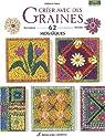 Créer avec des graines 62 mosaïques par Raine