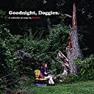 Goodnight Doggies [Vinyl LP]