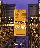 Français 1e & Tle Bac pro enseignement agricole - Séquences et activités