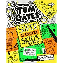 Tom Gates #10: Super Good Skills (Almost . . .)