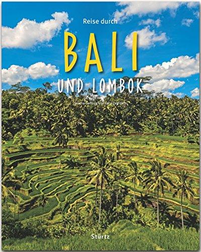 Reise durch Bali und Lombok - Ein Bildband mit über 200 Bildern auf 140 Seiten - STÜRTZ Verlag