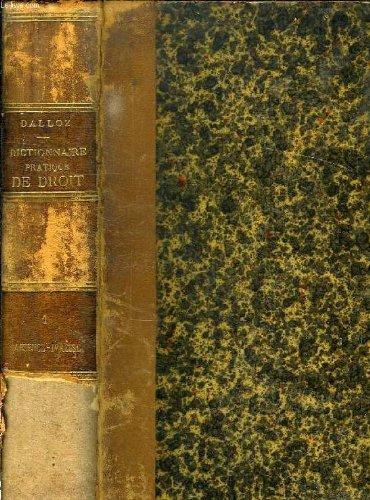 Dictionnaire pratique de droit, 2 tomes