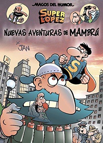 Superlópez. Nuevas aventuras de Mambrú (Magos del Humor 187) (Bruguera Clásica) por Jan
