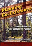 Planning Co-existence: Aboriginal Issues in Forest and Land-use Planning...