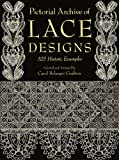 Image de Pictorial Archive of Lace Designs: 325 Historic Examples