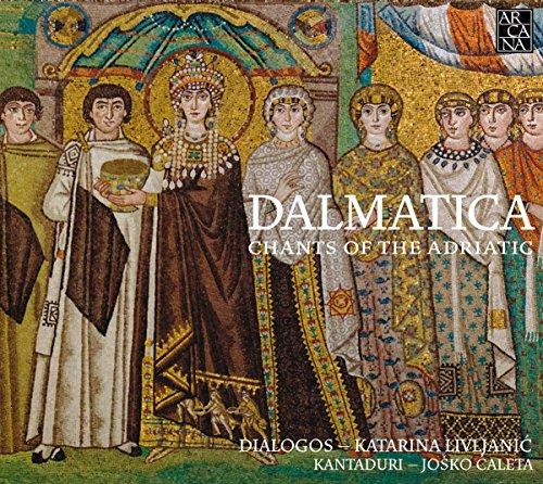 Dalmatica - Adriatische Ges?Nge