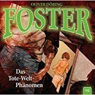 Foster - Folge 09: Das Tote-Welt-Phänomen