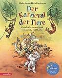 Der Karneval der Tiere: Eine Geschichte zur Musik von Camille Saint-Saëns (mit CD) (Musikalisches Bilderbuch mit CD) - Marko Simsa