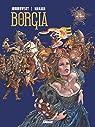 Borgia - Tome 04 : Tout est vanité par Jodorowsky