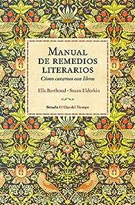 Manual de remedios literarios par Ella Berthoud