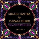 Sound Tantra (The Ultimate Dance Music)
