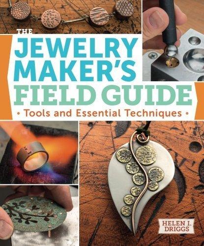 Jewelry Maker's Field Guide by Driggs, Helen (2013) Paperback