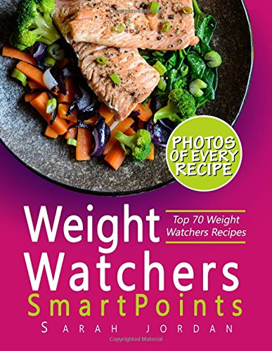 weight-watchers-smartpoints-cookbook-top-70-weight-watchers-recipes-with-photos-nutrition-facts-and-