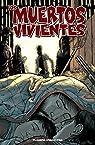 Los muertos vivientes #11: Muchos kilómetros a..