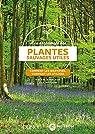 À la découverte des plantes sauvages utiles : Comment les identifier, comment les utiliser par Machon
