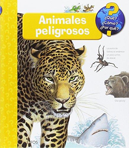 Animales peligrosos (¿Qué? ¿Cómo? ...)