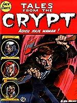 Tales from the Crypt, Tome 3 - Adieu jolie maman de Jack Davis