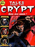 Tales from the Crypt, Tome 3 - Adieu jolie maman