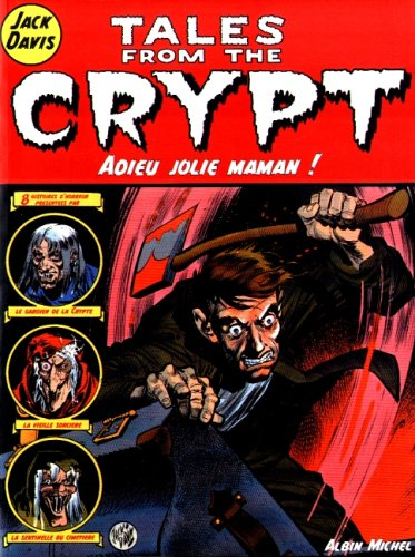 Tales from the Crypt, Tome 3