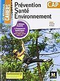 les nouveaux cahiers prevention sante environnement cap ?d 2018 manuel ?l?ve