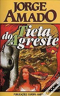 Tieta do Agreste par Jorge Amado