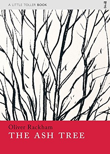 The Ash Tree (Paperback Monographs) por Oliver Rackham
