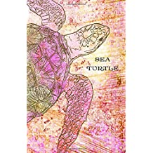 Sea Turtle: Journal - Notebook - Diary