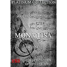 Mona Lisa: Die  Opern der Welt