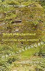 Tatort Märchenland - Kommissar Keller ermittelt: Maxi-Leseprobe