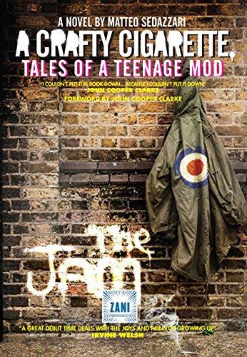 A Crafty Cigarette – Tales Of A Teenage Mod: Foreword By John Cooper Clarke por Matteo Sedazzari