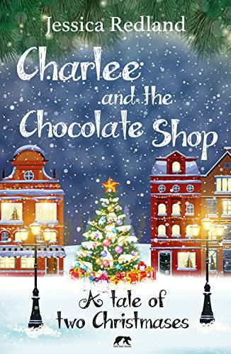 Charlee and the Chocolate Shop by Jessica Redland