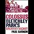 Colossus: Bletchley Park's Last Secret: Bletchley Park's Greatest Secret (English Edition)