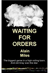 Waiting For Orders Kindle Edition
