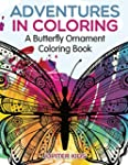 Adventures in Coloring: A Butterfly O...