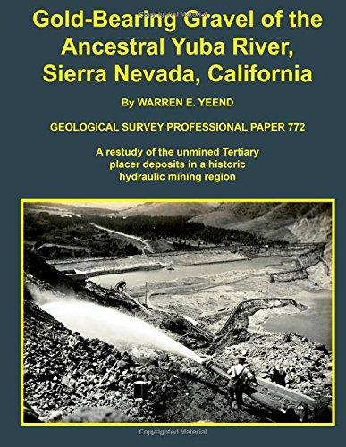 Gold-Bearing Gravel of the Ancestral Yuba River, Sierra Nevada, California
