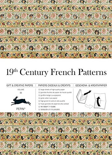 19th Century French: Gift & Creative Paper Book: Vol. 68 (Gift & Creative Papers Vol 68) por Pepin Van Roojen