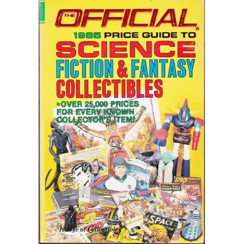 Official 1985 Price Guide to Science Fiction & Fantasy Collectibles