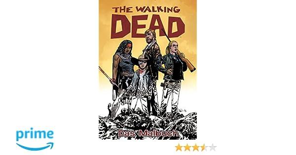 The Walking Dead Das Malbuch: Amazon.de: Robert Kirkman, Charlie ...