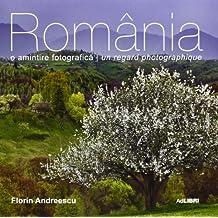 ROMANIA O AMINTIRE FOTOGRAFICA ROMANFRANCEZ