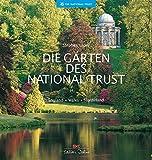 Die Gärten des National Trust: England - Wales - Nordirland