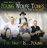 Songtexte von Derek Warfield and the Young Wolfe Tones - The Night Is... Young