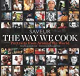 The Way We Cook: Portraits from Around the World