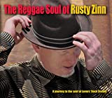Reggae Soul of Rusty Zinn,the