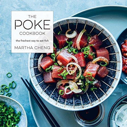 Poke Cookbook por Martha Cheng