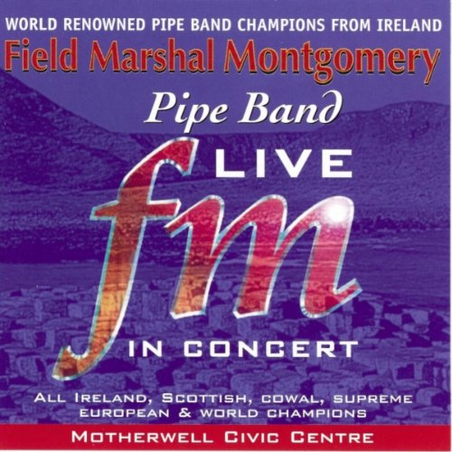 field-marshall-montgomery-pipe-band-live