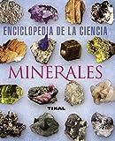 Minerales (Enciclopedia Ciencia)) (Enciclopedia De La Ciencia)