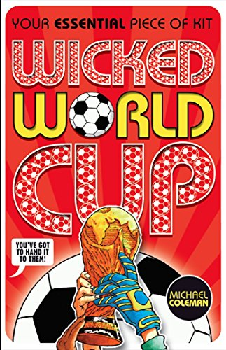 Wicked World Cup 2018 (English Edition) por Michael Coleman